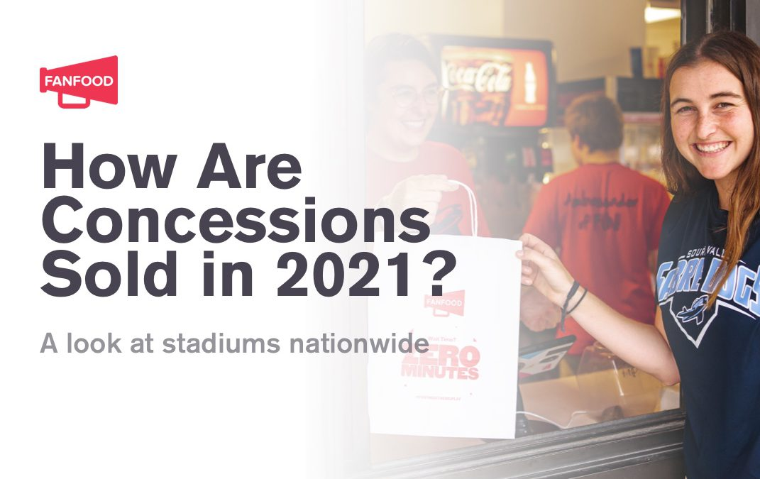 How Are Concessions Sold to Sports Consumers in 2021? A Look at Stadiums Nationwide